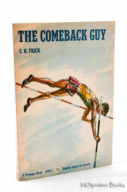The Comeback Guy by C.H. Frick Vintage Childrens Book